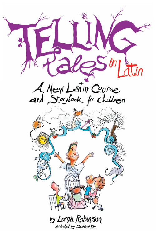 Telling Tales in Latin - a book by Lorna Robinson